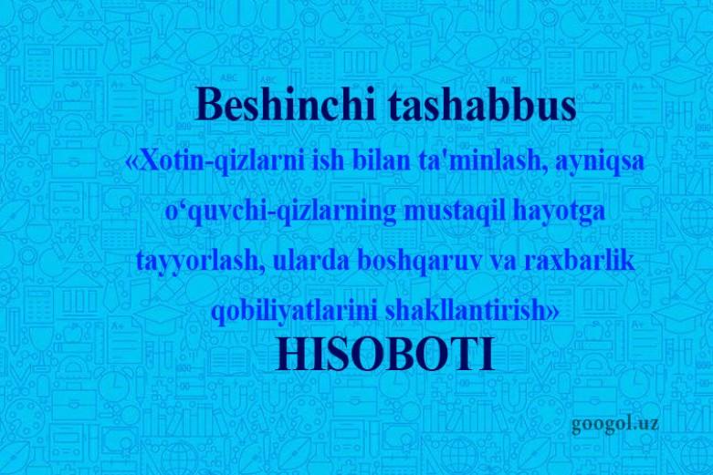 Maktablarda 5-tashabbus hisoboti